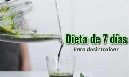 Dieta de 7 días para desintoxicar tu organismo